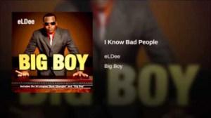 eLDee - I Know Bad People